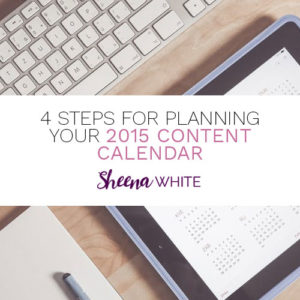 4 Steps for Planning your 2015 Content Calendar