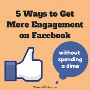 5 Ways to Get More Engagement on