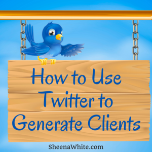 How to Use Twitter to Generate Clients