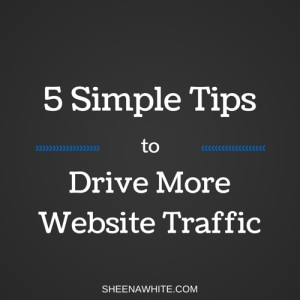 5 simple tips to drive more website traffic
